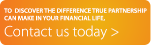 To discover the difference true partnership can make in your financial life, contact us today.