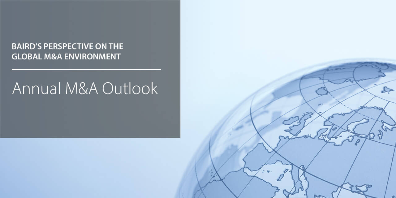Baird's perspective on the Global M&A Environment - Annual M&A Outlook report cover.