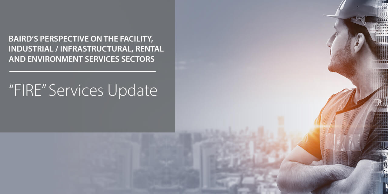 Baird's Perspectives on the Facility, Industrial/Infrastructural, Rental and Environmental Services Sectors report coverage large horizontal version